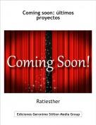 Ratiesther - Coming soon: últimos proyectos