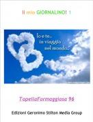 TopellaFormaggiosa 96 - Il mio GIORNALINO! 1