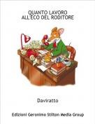 Daviratto - QUANTO LAVOROALL'ECO DEL RODITORE