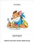 topofragola - La torta