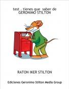 RATON IKER STILTON - test . tienes que  saber deGERONIMO STILTON
