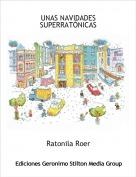 Ratonila Roer - UNAS NAVIDADES SUPERRATÓNICAS