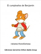 ratoescritorafamosa - El cumpleaños de Benjamín