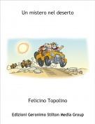 Felicino Topolino - Un mistero nel deserto