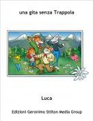 Luca - una gita senza Trappola