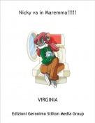 VIRGINIA - Nicky va in Maremma!!!!!
