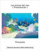 Princesita - Las sirenas del mar.                             ( Presentación )