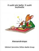 Alessandrotopo - il sushi più bello: il sushi mulinello