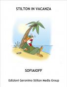SOFIAIOFF - STILTON IN VACANZA