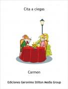 Carmen - Cita a ciegas