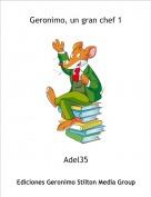 Adel35 - Geronimo, un gran chef 1