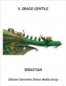 SEBASTIAN - IL DRAGO GENTILE