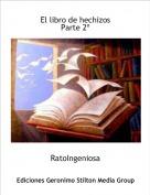RatoIngeniosa - El libro de hechizosParte 2º