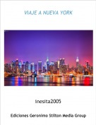 inesita2005 - VIAJE A NUEVA YORK