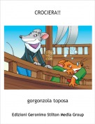 gorgonzola toposa - CROCIERA!!