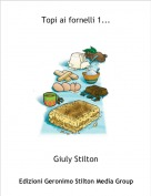 Giuly Stilton - Topi ai fornelli 1...