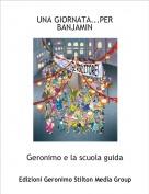 Geronimo e la scuola guida - UNA GIORNATA...PER BANJAMIN