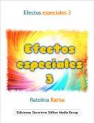 Ratolina Ratisa - Efectos especiales 3