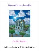 De Ally Ratoni - Una noche en el castillo