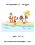 topina muffin - un'avventura sulla spiaggia