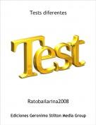 Ratobailarina2008 - Tests diferentes