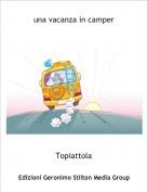 Topiattola - una vacanza in camper