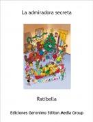 Ratibella - La admiradora secreta