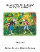frencyblu - ALLA RICERCA DEL RARISSIMO MICROCEBO MURINATO