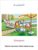 Chiatopora - In cucina!!!