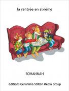 SOHANNAH - la rentrée en sixième