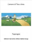 Toporagno - L'amore di Tea e Iena