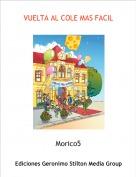 Morico5 - VUELTA AL COLE MAS FACIL