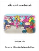 muisborstel - mijn muizinnen dagboek