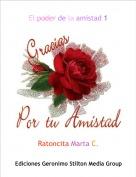 Ratoncita Marta C. - El poder de la amistad 1
