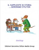 tintitop - IL SUPPLENTE DI STORIA ...GERONIMO STILTON