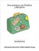 larafontina - Una aventura con Pandoray Benjamin