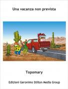 Topomary - Una vacanza non prevista