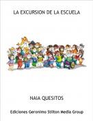 NAIA QUESITOS - LA EXCURSION DE LA ESCUELA
