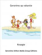 Knaagie - Geronimo op vakantie