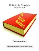 Elena escritora - El Diario de Periodista Aventurera