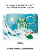 RatoYo - La desaparición de Ratonia 2ºNos separamos en el bosque