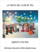 QUESITA STILTON - LA FIESTA DEL CLUB DE TEA