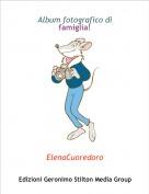 ElenaCuoredoro - Album fotografico di famiglia!
