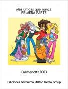 Carmencita2003 - Más unidas que nuncaPRIMERA PARTE
