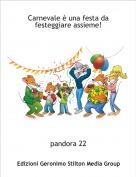 pandora 22 - Carnevale è una festa da festeggiare assieme!