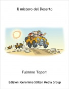Fulmine Toponi - Il mistero del Deserto