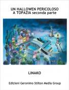 LINAKO - UN HALLOWEN PERICOLOSO A TOPAZIA seconda parte