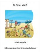 ratoinquieta - EL GRAN VIAJE