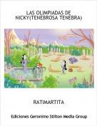 RATIMARTITA - LAS OLIMPIADAS DE NICKY(TENEBROSA TENEBRA)