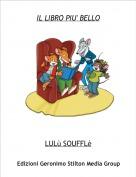 LULù SOUFFLè - IL LIBRO PIU' BELLO